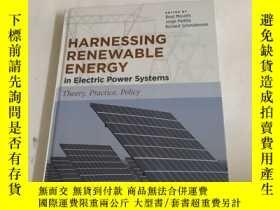 二手書博民逛書店Harnessing罕見Renewable Energy in Electric Power SystemsY