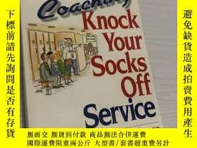 二手書博民逛書店Coaching罕見Knock Your Socks Off S