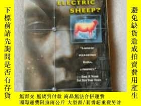 二手書博民逛書店Do罕見Androids Dream Of Electric S