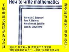 二手書博民逛書店How罕見To Write Mathematics-如何寫數學Y436638 Norman E. Steenr