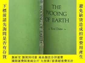 二手書博民逛書店THE罕見WOOING OF EARTH(英文)Y189836