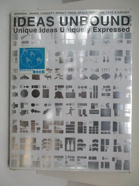 【書寶二手書T1/設計_DP6】Ideas unbound : unique ideas uniquely expressed