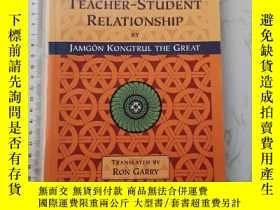 二手書博民逛書店The罕見Teacher-Student RelationshipY385290 Jamgön Kongtru