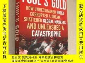二手書博民逛書店FOOL S罕見GOLD: how unrestrained g