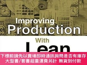 二手書博民逛書店Improving罕見Production With Lean ThinkingY256260 Javier