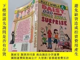 二手書博民逛書店DAISY罕見,DAD AND The HUGE,SMALL SURPRISE:黛西,爸爸和那個大大小小的驚喜