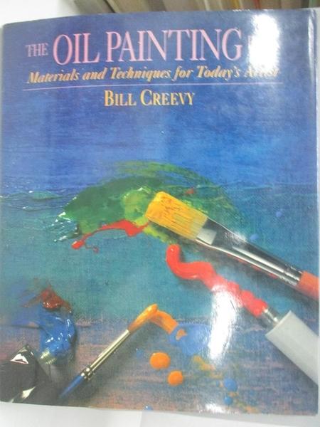 【書寶二手書T1/藝術_DJG】The oil painting book-materials and..._Bill Creevy