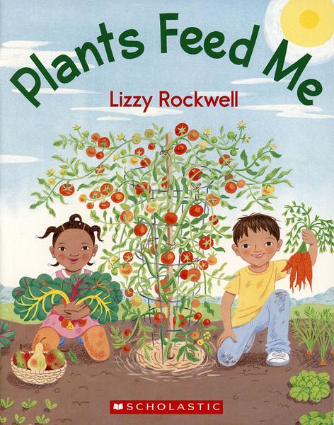 【麥克書店】PLANTS FEED ME/ 平裝繪本《主題: 食物 Food/ 健康 Health》