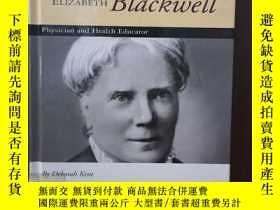 二手書博民逛書店Elizabeth罕見Blackwell Physician And Health Educator (Spiri