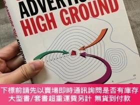 二手書博民逛書店How罕見To Capture The Advertising High Ground 廣泛探討了廣告業的方方面面