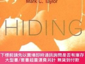 二手書博民逛書店【罕見】Hiding (Hardback)Y175576 Mark C. Taylor The Univers