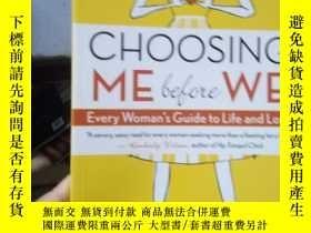 二手書博民逛書店Choosing罕見Me Before We: Every Wo