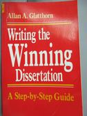 【書寶二手書T8/原文書_YIW】Writing the winning dissertation_Allan A. G