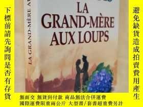 二手書博民逛書店法文原版罕見大開本 La grand-mere aux loups by Bourgois Elisabeth