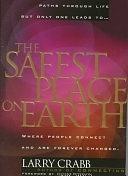 二手書《The Safest Place on Earth: Where People Connect and are Forever Changed》 R2Y ISBN:0849914566