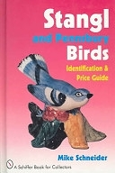二手書博民逛書店《Stangl and Pennsbury Birds: An Identification and Price Guide》 R2Y ISBN:0887406122