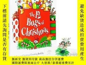 二手書博民逛書店英文原版罕見The 12 Bugs of Christmas 聖
