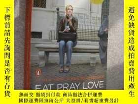 二手書博民逛書店Eat,Pray,Love罕見英文 好品未閱Y85718 Eli