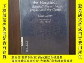 二手書博民逛書店Romancing罕見the Horsehide: Baseball Poems on Players and t