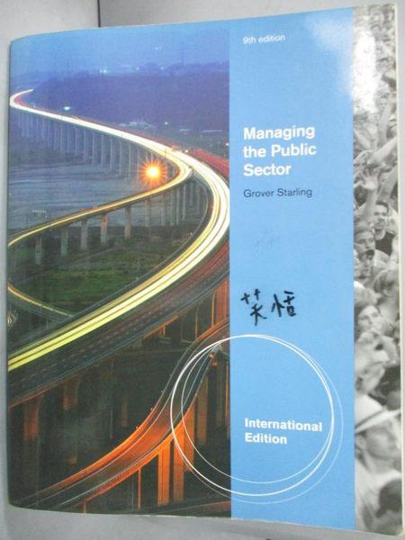 【書寶二手書T5/大學商學_YJL】Managing the Public Sector_Starling
