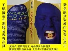二手書博民逛書店罕見Ecstasy(狂喜)外文版Y200392