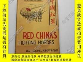 二手書博民逛書店【罕見】 Red Chinas Fighting Hordes(