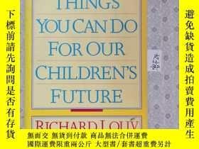 二手書博民逛書店32開英文原版罕見101 things you can do for our children s future奇