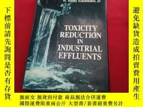 二手書博民逛書店TOXICITY罕見REDUCTION IM INDUSTRIA