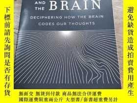 二手書博民逛書店Consciousness罕見and the Brain: Deciphering How the Brain C