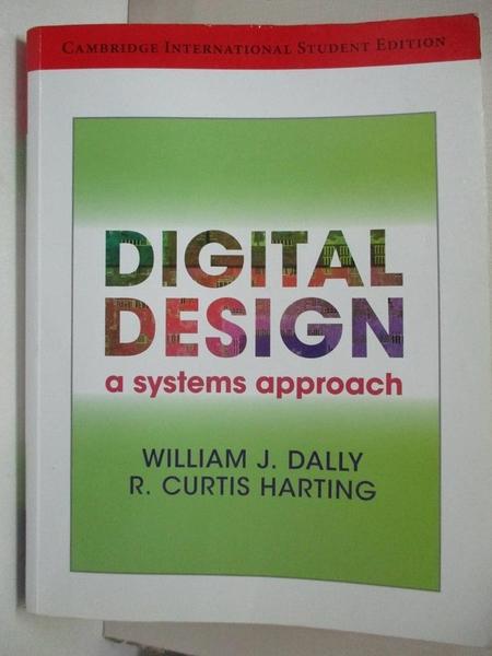 【書寶二手書T4/大學理工醫_E3X】Digital Design /Dally_Dally