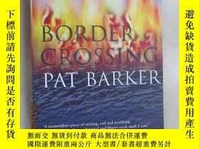 二手書博民逛書店英文書罕見BORDER CROSSING PAT BARKER