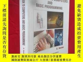 二手書博民逛書店INTRODUCTION罕見TO COMPUTERS AND BASIC PROGRAMMING (16開) 【詳