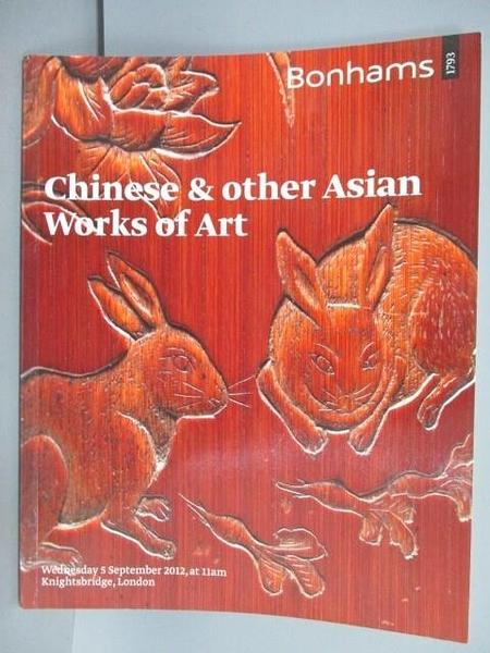 【書寶二手書T1/收藏_PCE】Bonhams_Chinese&Other Asian Works of Art_2012/9/5