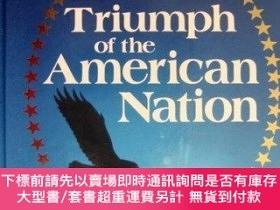 二手書博民逛書店Triumph罕見of the American Nation-美國民族的勝利Y414958 Todd Ha