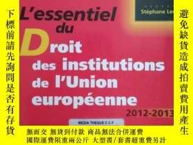 二手書博民逛書店法文原版书罕見L essentiel du Droit des institutions de l Union e