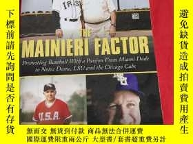 二手書博民逛書店THE罕見MAINIERI FACTOR :PROMOTING BASEBALL WITH A PASSION F