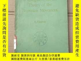 二手書博民逛書店investigations罕見on the theory of the Brownian movement(P1