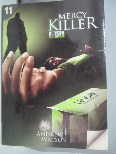 【書寶二手書T8/原文書_AOW】Mercy Killer_Watson, Andrew
