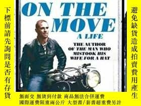 二手書博民逛書店On罕見The Move-在移動中Y436638 Oliver Sacks Pan Macmillan, 20