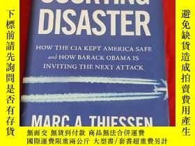 二手書博民逛書店Courting罕見Disaster: How the CIA Kept America Safe and How