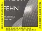 二手書博民逛書店罕見《阿爾托,伍重,費恩:現象學建築的三種範式》英文版Y241416