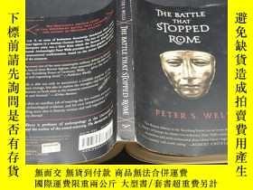 二手書博民逛書店The罕見Battle That Stopped Rome: Emperor Augustus Arminius