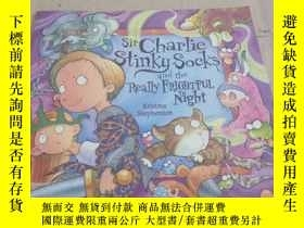 二手書博民逛書店Sir罕見Charlie Stinky Socks and the Really Frightful Night奇
