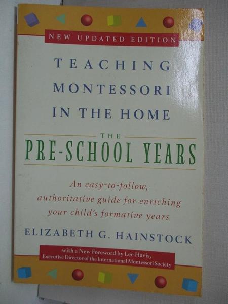 【書寶二手書T1/進修考試_IZ7】Teaching Montessori in the Home: The Pre-School Years