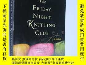 二手書博民逛書店The罕見Friday Night Knitting ClubY