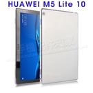 【TPU】華為 HUAWEI MediaPad M5 lite 10.1吋 超薄超透清水套/布丁套/高清保謢套/矽膠軟殼/BAH2-W09/W19-ZW