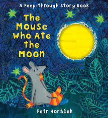 【麥克書店】THE MOUSE WHO ATE THE MOON /英文繪本