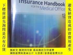 二手書博民逛書店Insurance罕見Handbook for the Medical Office(12th Edition)