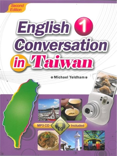 (二手書)English Conversation in Taiwan 1 (Second Edition) (with MP3)