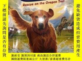 二手書博民逛書店Ranger罕見in Time: Rescue on the Oregon TrailY428674 Kate